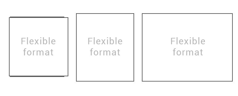 flexible format
