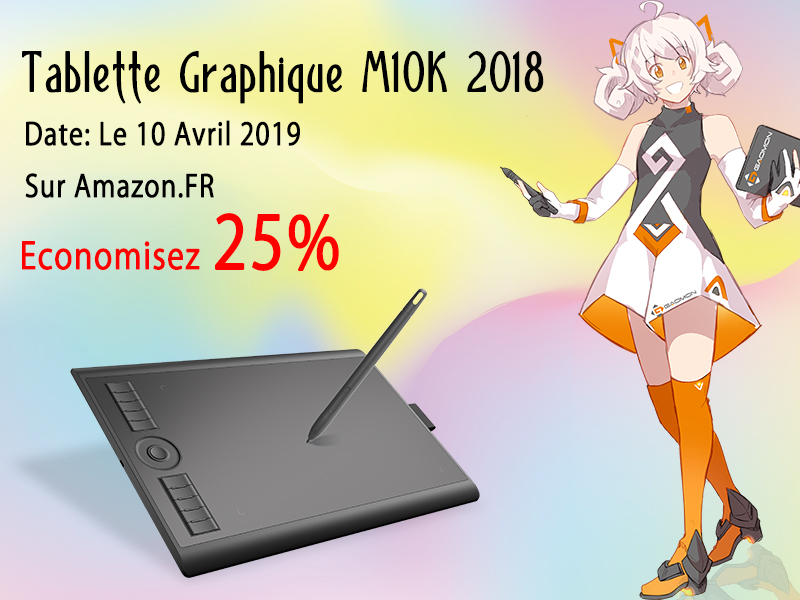 HUGE DEAL, 25% OFF on Graphics Tablet M10K at 10th April 2019